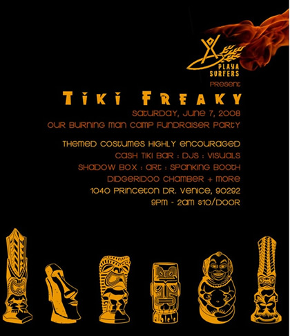 Tiki Freaky - A Burning Man Camp Fundraiser